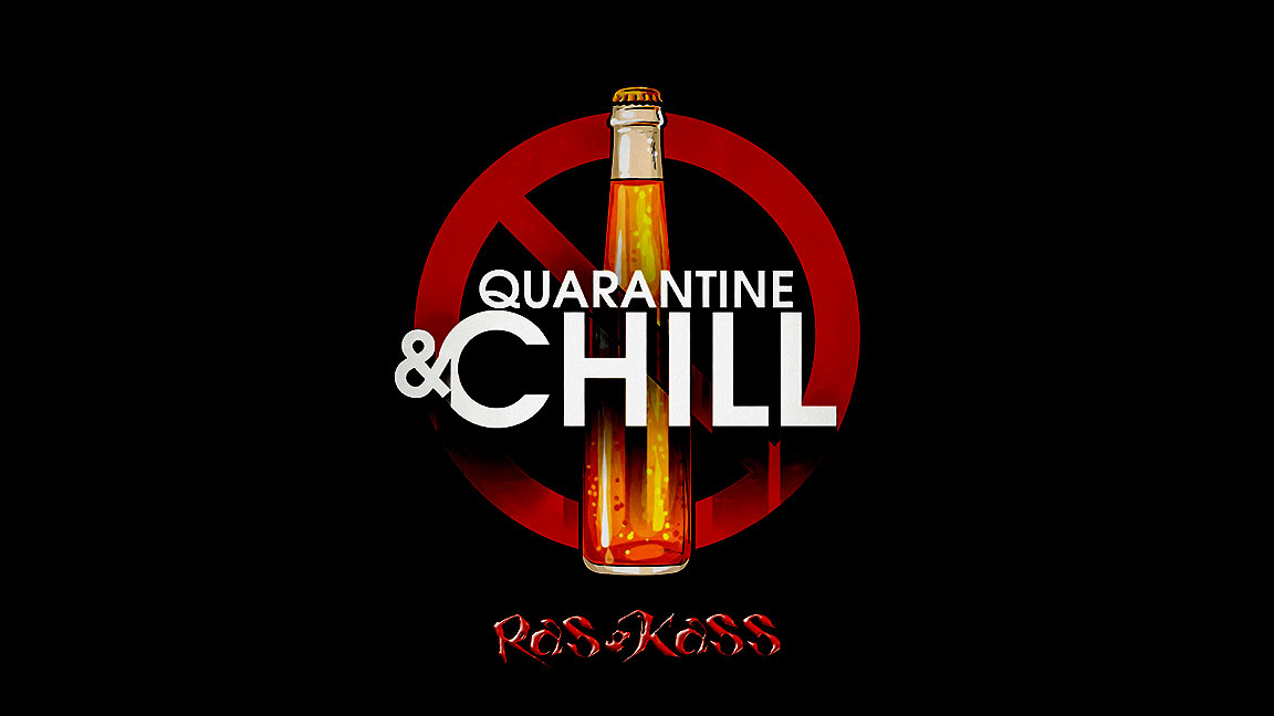 Ras Kass - Quarantine & Chill